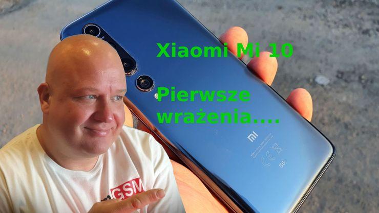 Xiaomi Mi 10 - czy warto go kupić?